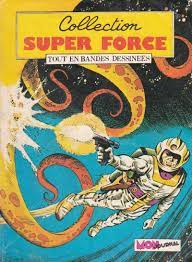 COLLECTION SUPER FORCE N° 6